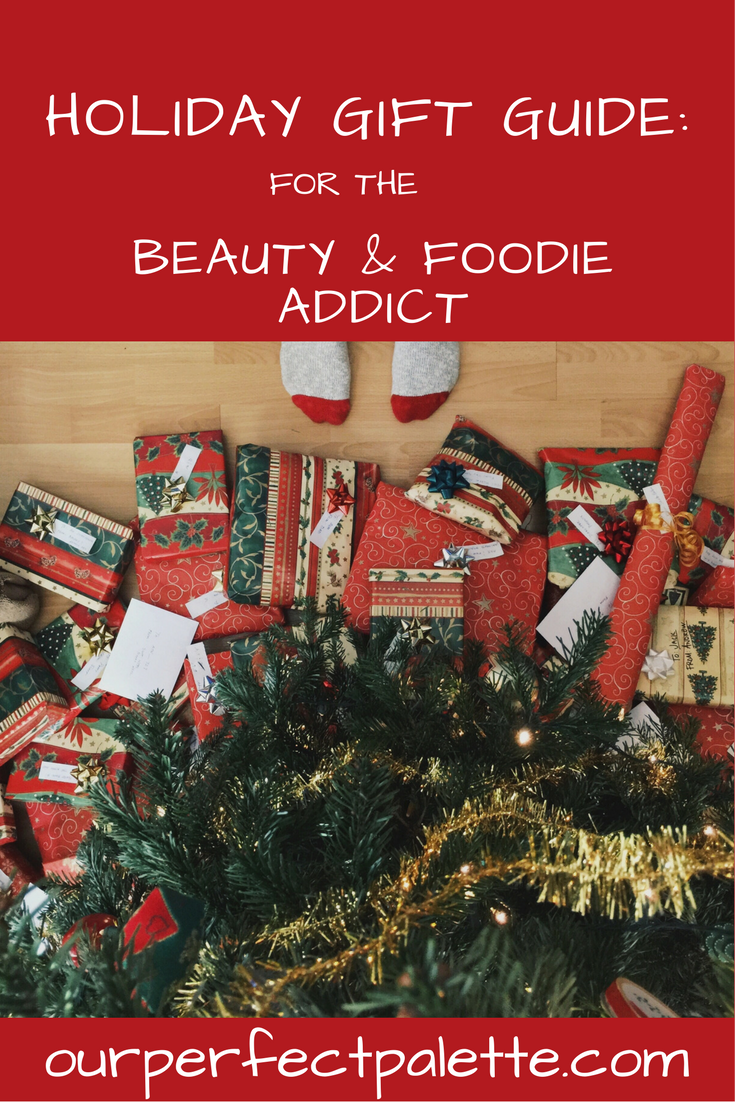 Beauty foodie holiday gift guide
